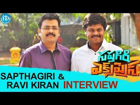 Sapthagiri and Producer Dr.K Ravi Kiran Interview About Saptagiri Express | Arun Pawar, Bulganin