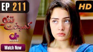 Video Drama | Kambakht Tanno - Episode 211  | Aplus ᴴᴰ Dramas | Tanvir Jamal, Sadaf Ashaan download MP3, 3GP, MP4, WEBM, AVI, FLV Oktober 2017