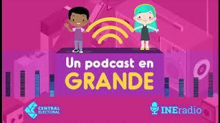Un podcast en grande: ¿Participaste en la Consulta Infantil y Juvenil 2018? Episodio 5