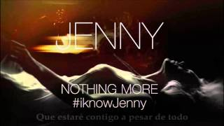 Nothing More - Jenny [Sub. Español]