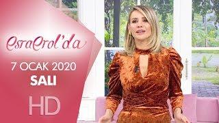 Esra Erol'da 7 Ocak 2020 | Salı