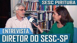Baixar Entrevista com o diretor do SESC-SP sobre o SESC Pirituba