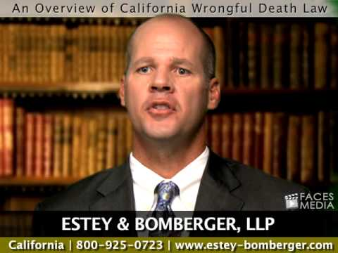 An Overview Of California Wrongful Death Law
