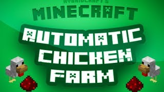 Minecraft Tutorial - How to make an automatic chicken farm