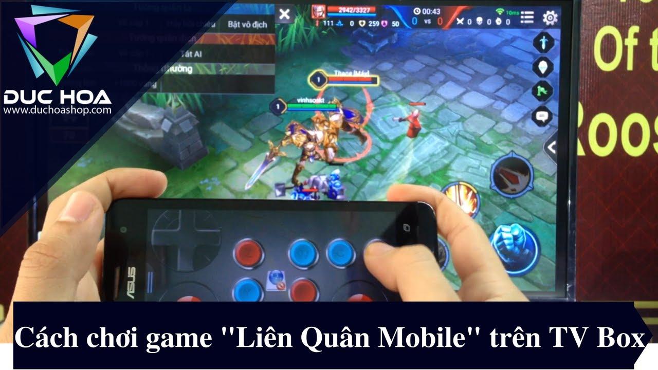 """Cách chơi game """"Liên Quân mobile"""" trên Android TV Box – duchoashop.com"""
