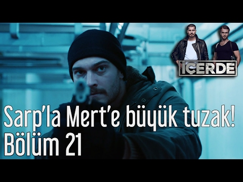İçerde 21. Bölüm - Sarp'la Mert'e Büyük Tuzak!