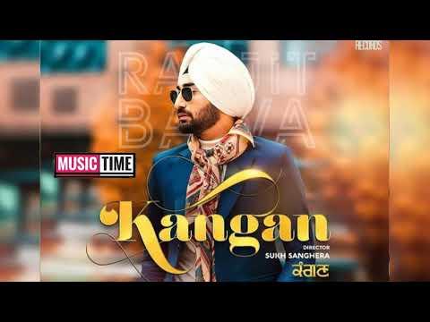 kangan-[-official-songs-]-ranjit-bawa-(-latest-punjabi-songs-)