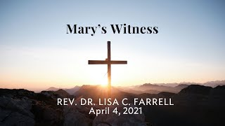 Mary's Witness   Easter