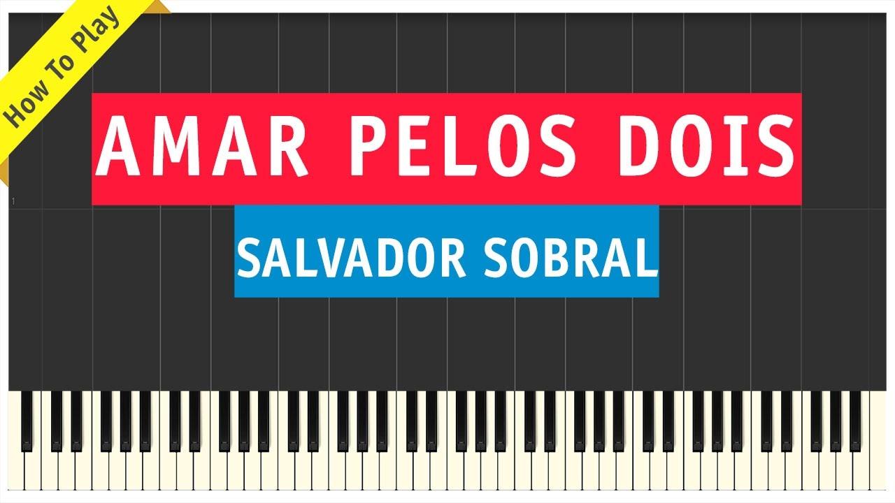 Salvador Sobral Amar Pelos Dois Piano Cover How To Play