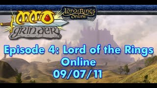 MMO Grinder: Lord of the Rings Online (Episode 4)