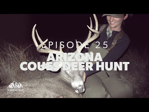 "Brittany Gets A 100"" Coues Deer- Ep.25 - Arizona Coues Deer Hunt"