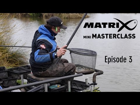 *** Coarse & Match Fishing TV *** Matrix Mini Masterclass Episode 3 -- Lee Wright - Lindholme Lakes