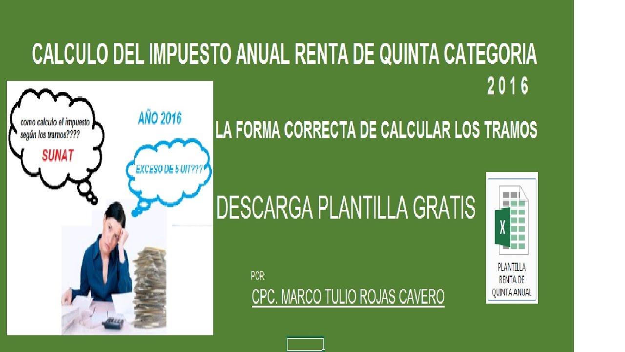 CALCULO CORRECTO RENTA DE QUINTA IMPUESTO ANUAL 2016 - YouTube