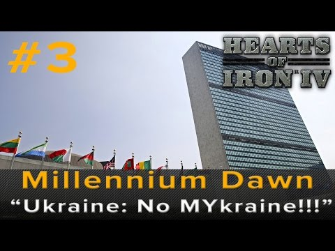"Hearts of Iron 4: Millennium Dawn - ""Ukraine, NO!! Mykraine!!"""