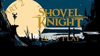 The Gilded Goon | Shovel Knight Part 2