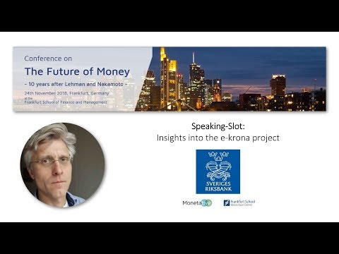 Carl Claussen - Insights Into the e-krona Project of the Swedish Riksbank