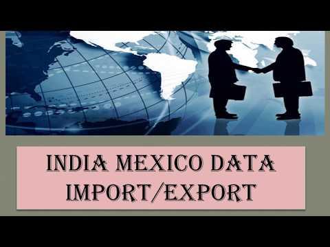Mexico Export Import Data -  India Mexico Data