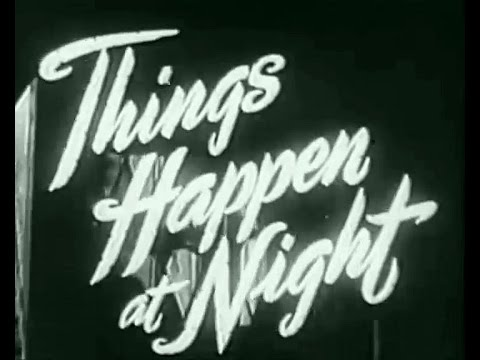 Things Happen at Night (Francis Searle, 1947)
