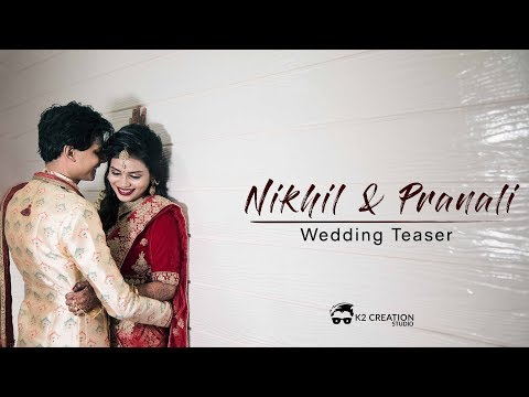 Nikhil + Pranali | Wedding Teaser | K2creationstudio | Burhanpur | 2019