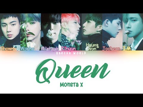 MONSTA X (몬스타엑스)  QUEEN LYRICS (COLOR CODED/HAN/ROM/ENG)