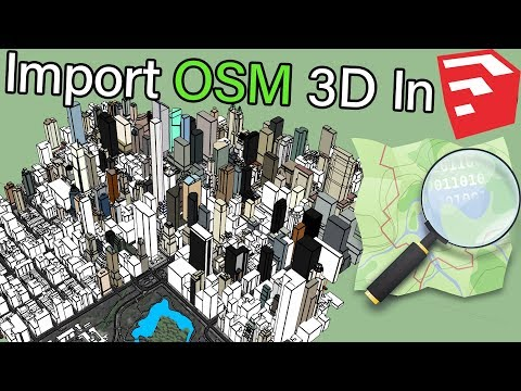 Three Ways To Import OpenStreetMap Data In SketchUp