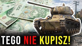 TEGO NIE KUPISZ - World of Tanks