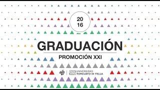 Ceremonia de Graduación de Promoción XXI de Carreras de Grado