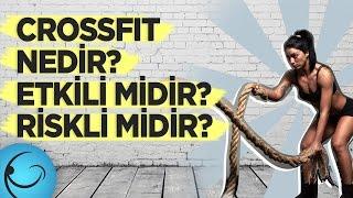 Crossfit Nedir? Etkili bir Antrenman mıdır? Riskleri Nelerdir?