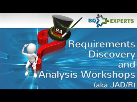 How to Facilitate Requirements Gathering Workshops (aka JAD, JRP, JAR, JAD/R)
