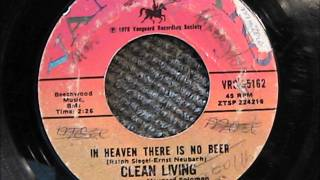 CLEAN LIVING IN HEAVEN THERE IS NO BEER VANGUARD RECORD LABEL