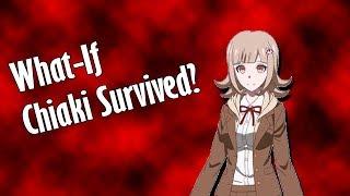 What If Chiaki Nanami Survived?(Danganronpa 3)