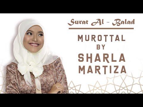 Murotal Sharla Martiza Surat Al Balad