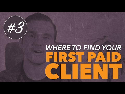 Where to FIND your first PAID FREELANCE CLIENT! (Video #3)