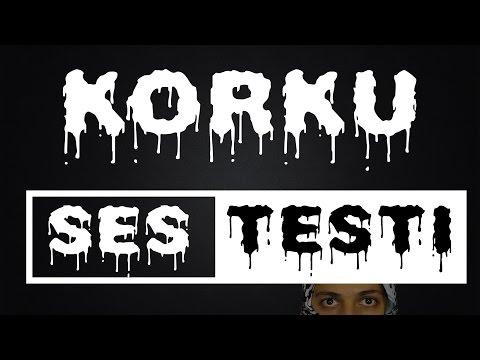 Korku Sesi Testi ! Sese Duyarlımısınız ?