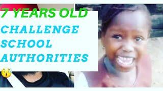 BRAVE 7 YEARS OLD WARRI GIRL CHALLENGE SCHOOL AUTHORITIES OVER SCHOOL FEES /MUST WATCH