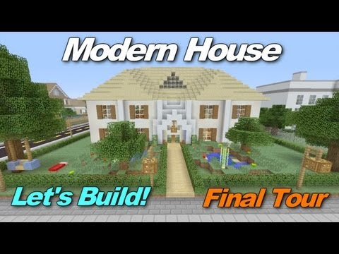 minecraft-xbox-360:-modern-house-let's-build-final-tour!
