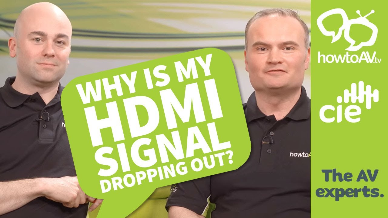 Why is my HDMI signal dropping out? HowToAV tv