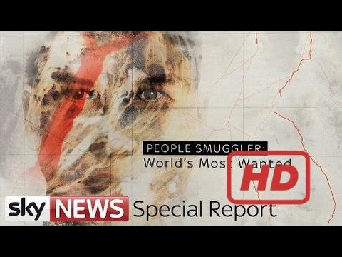 Popular Videos - Smuggling & Documentary Movies hd : People Smuggler: World's Most Wanted | Sky New