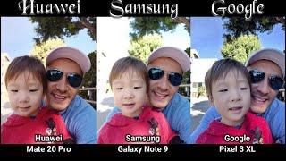 39 Photo Comparisons   Pixel 3 XL vs Galaxy Note 9 vs Mate 20 Pro (Winner is???)