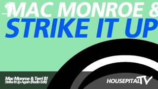 Mac Monroe & Terri B! - Strike It Up Again (Radio Edit)