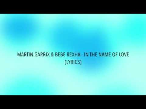 In the name of love  lyrics song(Martin...