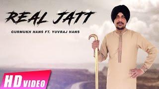 Real Jatt   Gurmukh Hans Ft. Yuvraj Hans   New Punjabi Songs 2017   Shemaroo Punjabi
