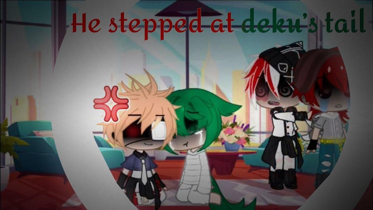 Download He stepped at Deku's tail.... bakudeku Gacha club Original