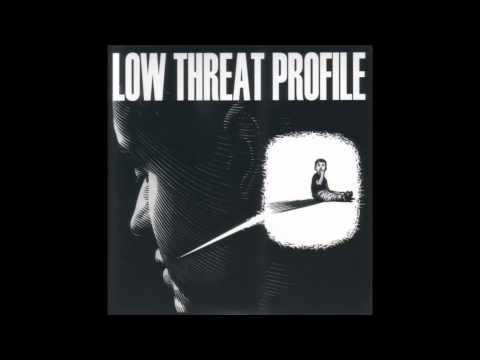 LOW THREAT PROFILE - Product #3 [FULL]