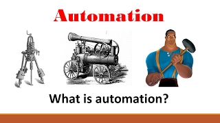 Automation -  (Part 1: What is automation?)