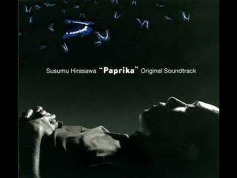 """Susumu Hirasawa - """"Paprika"""" original soundtrack"""