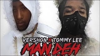 Tommy Lee Sparta & Vershon - Man Deh Yah | Official Audio |  February 2016