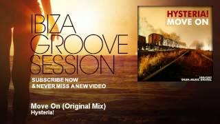 Hysteria! - Move On - Original Mix - IbizaGrooveSession