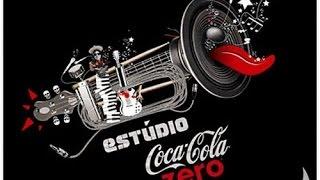 Estúdio Coca-Cola Zero - Natiruts e DJ Marlboro