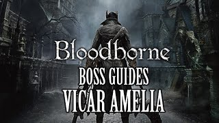 Bloodborne Boss Guide - Vicar Amelia